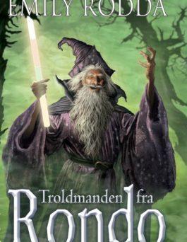 Fantasy bøger af den eventyrprægede slags: 'Troldmanden fra Rondo'