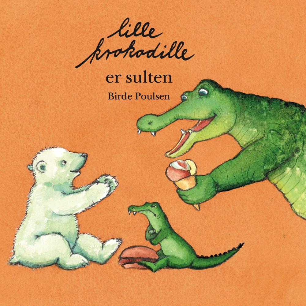 Bøger til små børn_Lille krokodille er sulten_forside