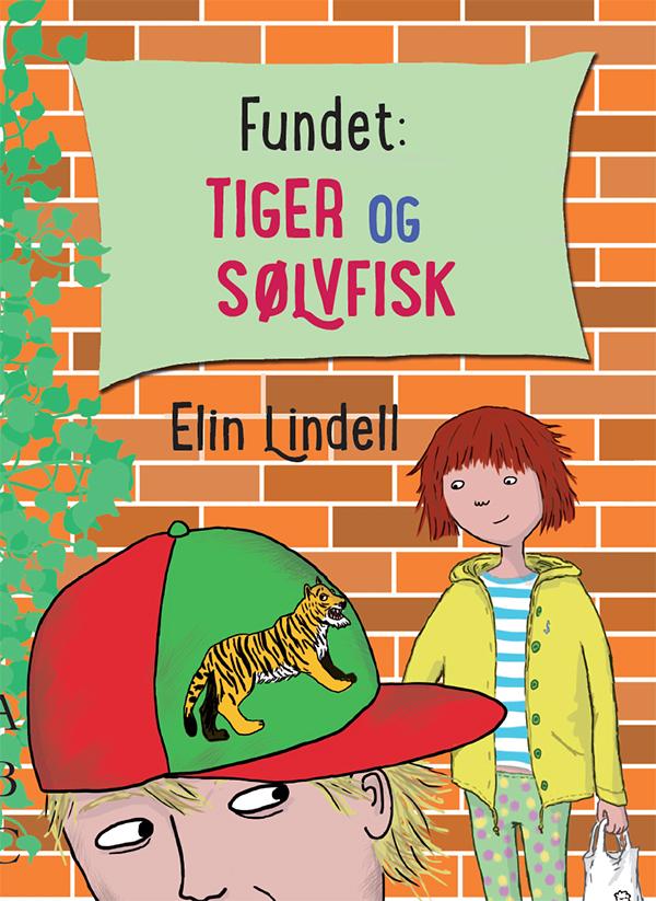 Fundet_ Tiger og solvfisk – Elin Lindell