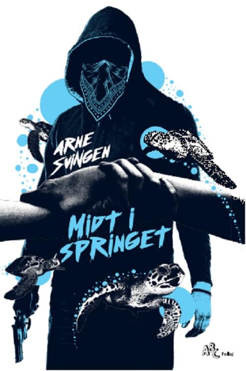 Midt_i_springet_Ungdomsboeger_ action_spænding_thrillere_ personlige_og_sociale_spoergsmaal