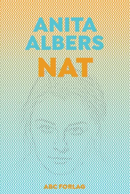 Nat – roman om anoreksi af Anita Albers